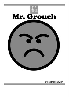 Mister Grouch (Easy Piano Solo): Mister Grouch (Easy Piano Solo) by MEA Music