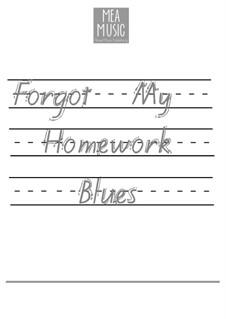 Forgot My Homework Blues (Intermediate Piano Solo): Forgot My Homework Blues (Intermediate Piano Solo) by MEA Music