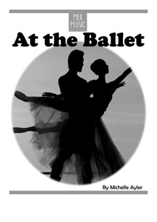 At the Ballet (Beginner Piano Solo): At the Ballet (Beginner Piano Solo) by MEA Music