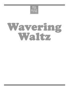 Wavering Waltz (Beginner Piano Solo): Wavering Waltz (Beginner Piano Solo) by MEA Music