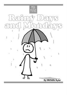 Rainy Days and Mondays (Beginner Piano Solo): Rainy Days and Mondays (Beginner Piano Solo) by MEA Music