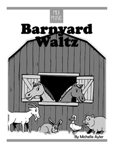 Barnyard Waltz (Beginner Piano Solo): Barnyard Waltz (Beginner Piano Solo) by MEA Music