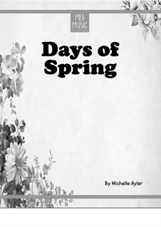 Days of Spring (Intermediate Piano Solo): Days of Spring (Intermediate Piano Solo) by MEA Music