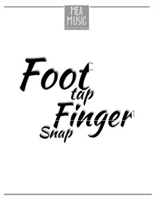 Foot Tap, Finger Snap (Intermediate Piano Solo): Foot Tap, Finger Snap (Intermediate Piano Solo) by MEA Music