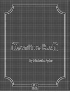 Noontime Rush (Intermediate Piano Solo): Noontime Rush (Intermediate Piano Solo) by MEA Music