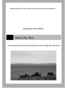 Single Hill Reel: Single Hill Reel by Fiona Hickie
