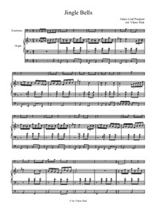 Jingle Bells: For trombone and organ by James Lord Pierpont