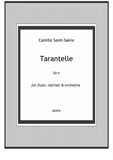 Tarantella in A Minor, Op.6: Full score by Camille Saint-Saëns