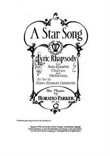 A Star Song, Op.54: Piano-vocal score by Horatio Parker