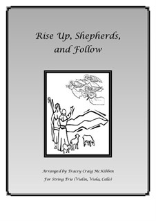 Rise Up, Shepherd, and Follow: For string trio by folklore