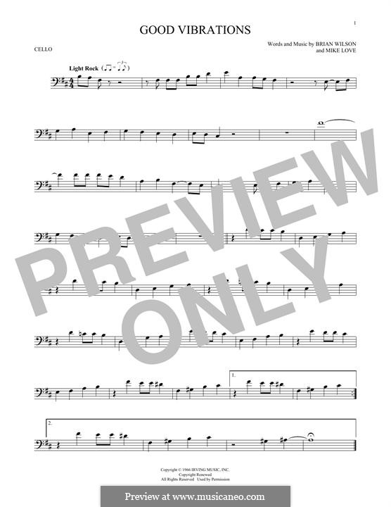 Good Vibrations (The Beach Boys): For cello by Brian Wilson, Mike Love