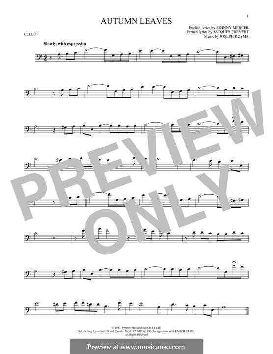 Autumn Leaves (Les Feuilles Mortes): For cello by Joseph Kosma