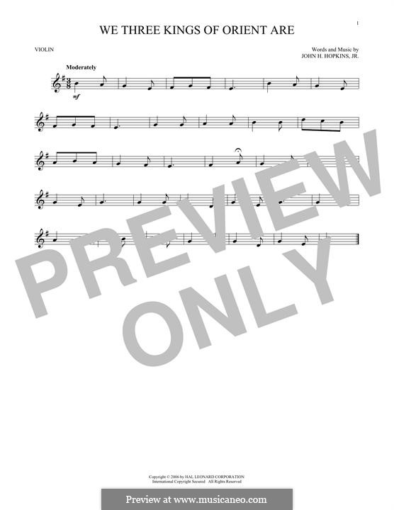 We Three Kings of Orient are (Printable Scores): For violin by John H. Hopkins Jr.