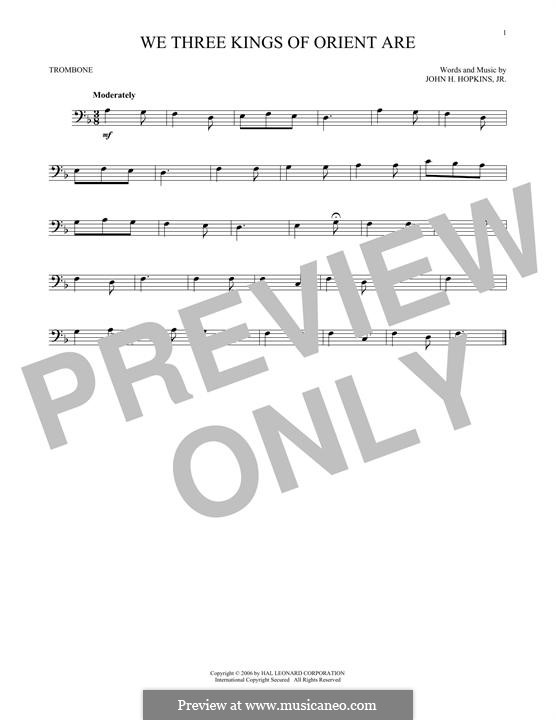 We Three Kings of Orient are (Printable Scores): For trombone by John H. Hopkins Jr.