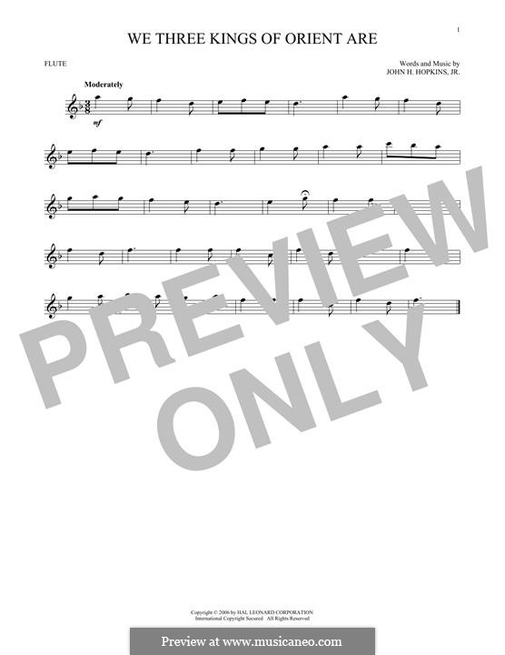 We Three Kings of Orient are (Printable Scores): For flute by John H. Hopkins Jr.