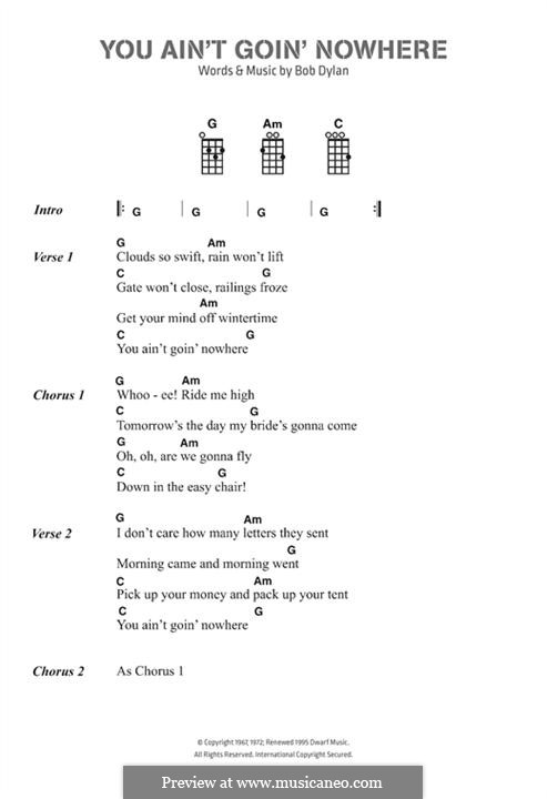 You Ain't Goin' Nowhere: Lyrics and chords by Bob Dylan
