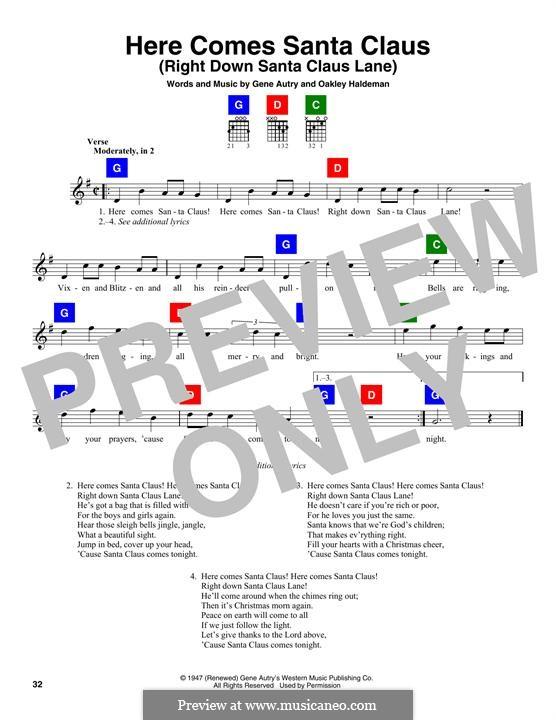 Here Comes Santa Claus (Right Down Santa Claus Lane): Melody line by Gene Autry, Oakley Haldeman
