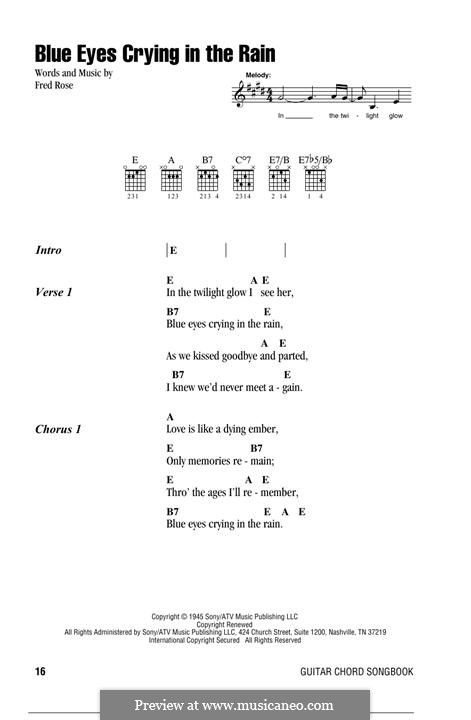 Blue Eyes Crying in the Rain (Willie Nelson): Lyrics and chords by Fred Rose