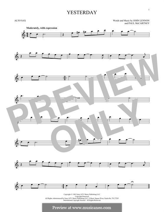 Yesterday (The Beatles): For alto saxophone by John Lennon, Paul McCartney