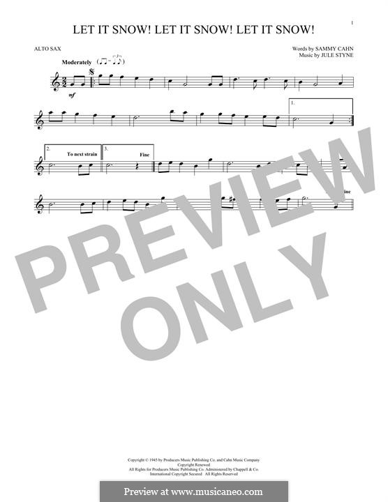 Let It Snow! Let It Snow! Let It Snow!: For alto saxophone by Jule Styne