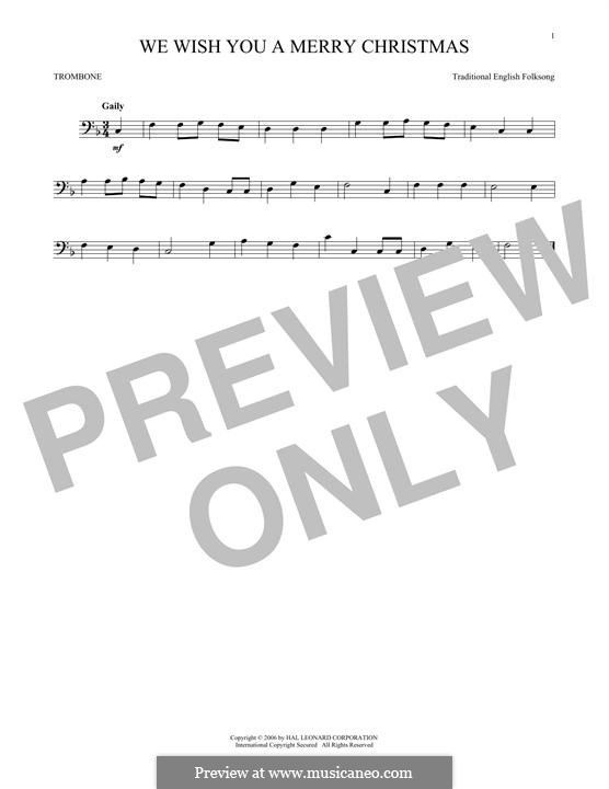 We Wish You a Merry Christmas (Printable Scores): For trombone by folklore