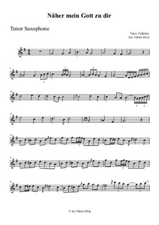 Nearer My God To Thee: For tenor saxophone by folklore