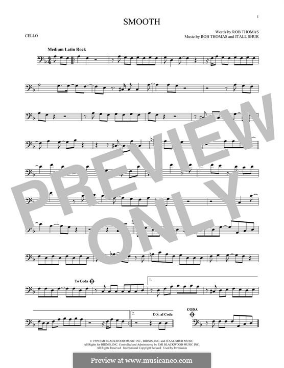 Smooth (Santana featuring Rob Thomas): For cello by Itaal Shur, Rob Thomas