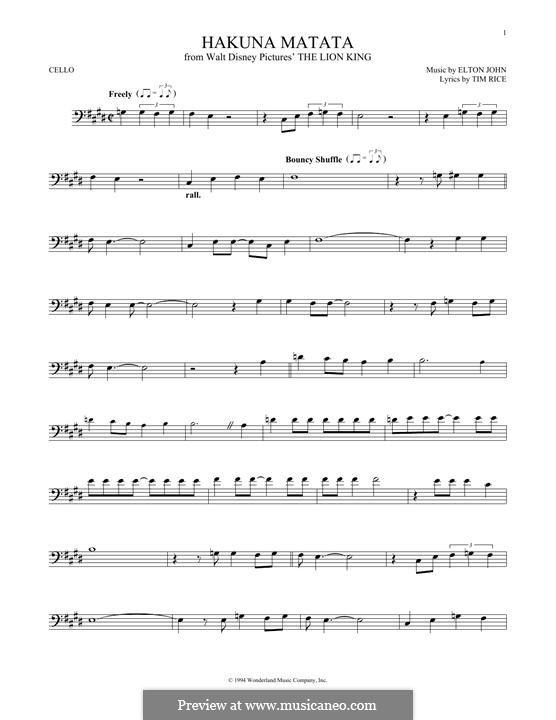 Hakuna Matata (from The Lion King): For cello by Elton John