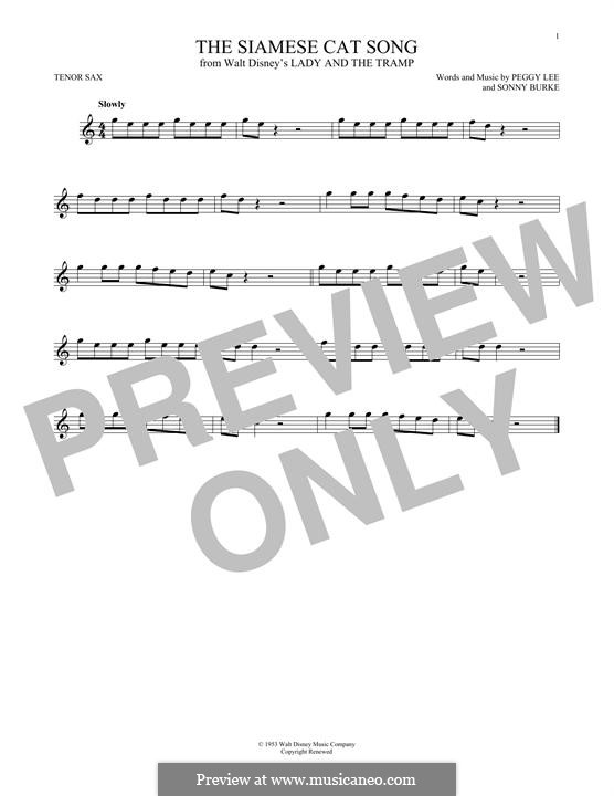 The Siamese Cat Song (from Lady and the Tramp): For tenor saxophone by Peggy Lee, Sonny Burke