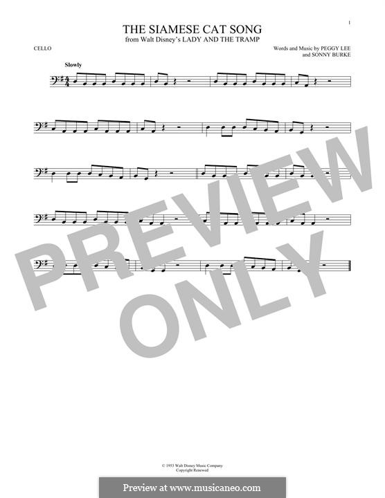 The Siamese Cat Song (from Lady and the Tramp): For cello by Peggy Lee, Sonny Burke