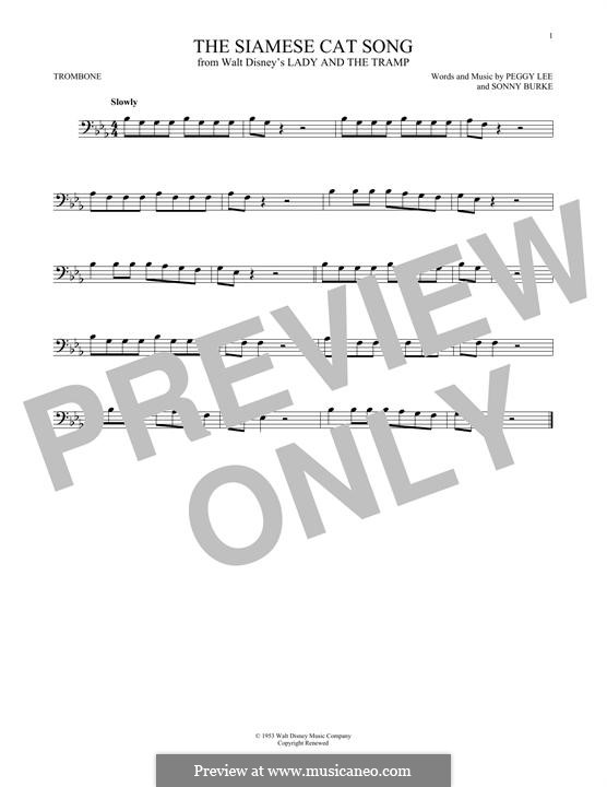 The Siamese Cat Song (from Lady and the Tramp): For trombone by Peggy Lee, Sonny Burke