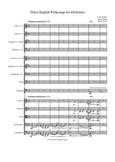 Three English Folksongs for Orchestra: Three English Folksongs for Orchestra by Unknown (works before 1850)