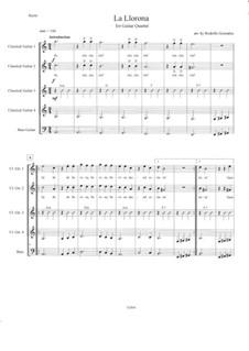 La Llorona: For guitar quartet by folklore
