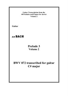 Prelude and Fugue No.3 in C Sharp Major, BWV 872: Prelude, for guitar by Johann Sebastian Bach