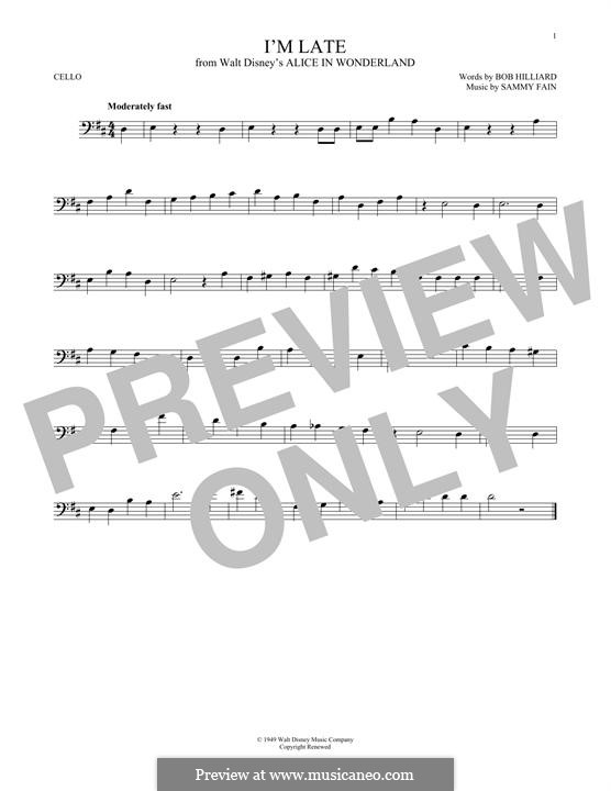 I'm Late: For cello by Sammy Fain