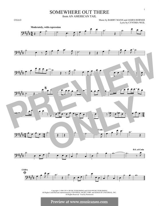Somewhere Out There (from An American Tail): For cello by Barry Mann, Cynthia Weil, James Horner