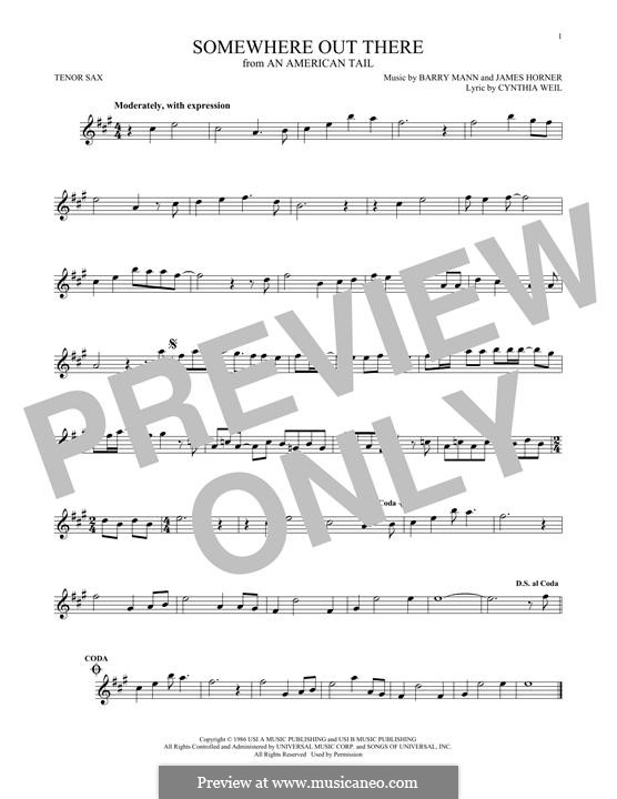 Somewhere Out There (from An American Tail): For tenor saxophone by Barry Mann, Cynthia Weil, James Horner