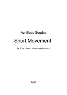 Short Movement for Woodwind Quartet: Short Movement for Woodwind Quartet by Achilleas Sourlas