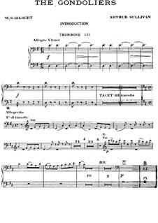 The Gondoliers: Trombones I-II part by Arthur Seymour Sullivan