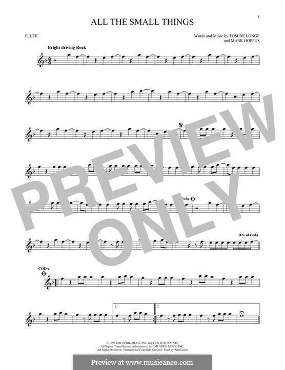 All the Small Things (Blink-182): For flute by Mark Hoppus, Tom DeLonge