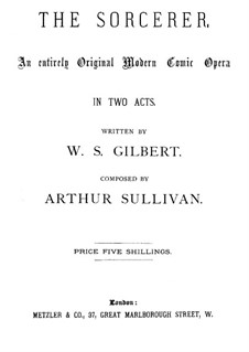 The Sorcerer: Act I by Arthur Seymour Sullivan