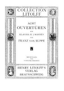 Overture to 'Poet and Peasant': For piano by Franz von Suppé