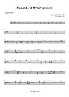 Alas, and Did My Savior Bleed: For bassoon by Hugh Wilson