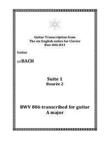 Suite No.1 in A Major, BWV 806: Bourrée 2, for guitar by Johann Sebastian Bach