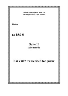 Suite No.2 in A Minor, BWV 807: Allemanda, for guitar by Johann Sebastian Bach