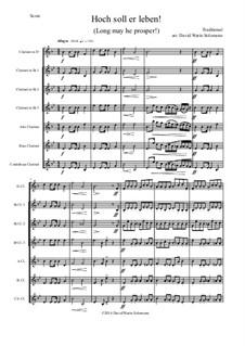 Hoch soll er leben (Long may he prosper): For clarinet choir by folklore