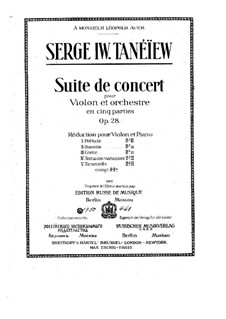 Concert Suite for Violin and Orchestra, Op.28: Arrangement for violin and piano by Sergei Taneyev