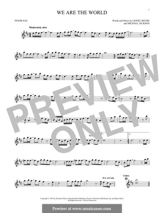 We Are the World (USA for Africa): For tenor saxophone by Lionel Richie, Michael Jackson