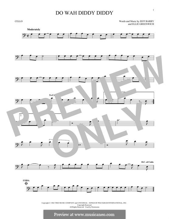 Do Wah Diddy Diddy (Manfred Mann): For cello by Ellie Greenwich, Jeff Barry