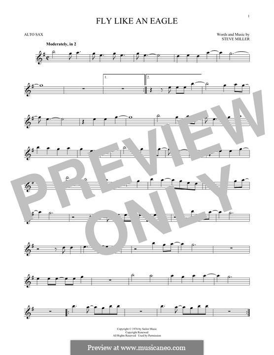 Fly Like an Eagle (Steve Miller Band): For alto saxophone by Steve Miller